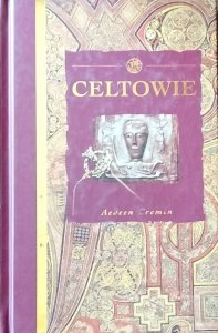 Aedeen Cremin • Celtowie