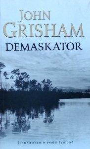 John Grisham • Demaskator