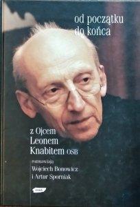 Leon Knabit, Wojciech Bonowicz, Artur Sporniak • Od początku do końca