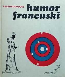 Arnold Mostowicz • Przedstawiamy humor francuski