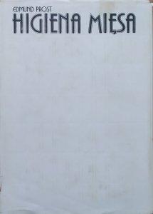 Edmund Prost • Higiena mięsa