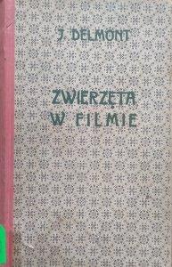 Józef Delmont, Antoni Gawiński • Zwierzęta w filmie [1928]