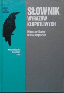 Mirosław Bańko, Maria Krajewska • Słownik wyrazów kłopotliwych