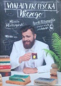 Mieciu Mietczyński • Wykłady profesora Niczego