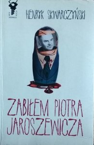 Cornelia Funke • Zabiłem Piotra Jaroszewicza