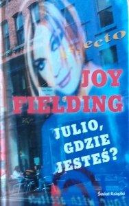 Joy Fielding • Julio, gdzie jesteś