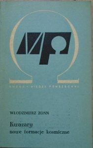 Włodzimierz Zonn • Kwazary. Nowe formacje kosmiczne
