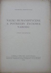 Kazimierz Dobrowolski • Nauki humanistyczne a potrzeby życiowe narodu. Uwagi zasadnicze [1938]