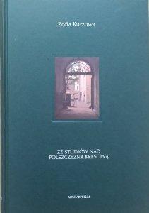 Zofia Kurzowa • Ze studiów nad polszczyzną kresową