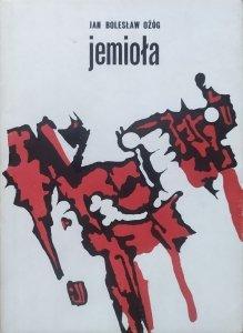 Jan Bolesław Ożóg • Jemioła [dedykacja autorska]