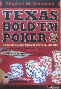 Stephan M. Kalhamer • Texas Hold'em Poker