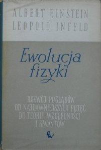 Albert Einstein, Leopold Infeld • Ewolucja fizyki