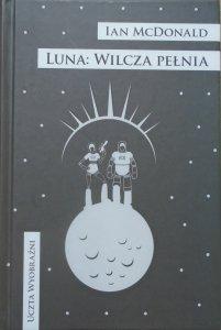 Ian McDonald • Luna: Wilcza pełnia