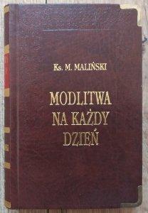 Ks. Mieczysław Maliński • Modlitwa na każdy dzień