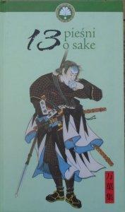 wybór i opracowanie Henryk Socha • 13 Pieśni o Sake