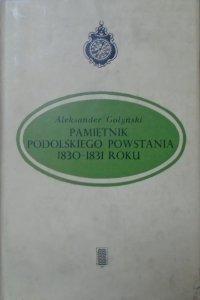 Aleksander Gołyński • Pamiętnik podolskiego powstania 1830-1831 roku
