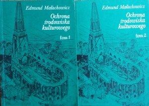 Edmund Małachowicz • Ochrona środowiska kulturowego