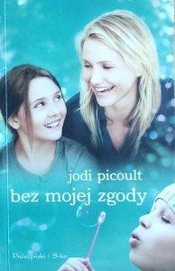 Jodi Picoult • Bez mojej zgody