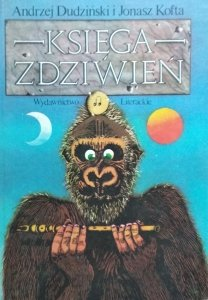 Jonasz Kofta, Andrzej Władysław Dudziński • Księga zdziwień