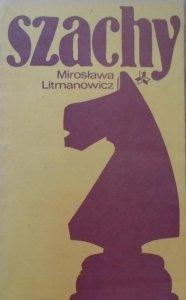 Mirosława Litmanowicz • Szachy