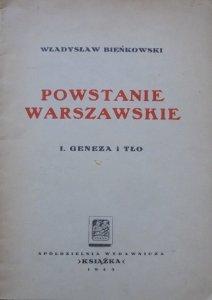 Władysław Bieńkowski • Powstanie Warszawskie. Geneza i tło