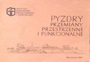 Hanka Zaniewska • Pyzdry. Przemiany przestrzenne i funkcjonalne