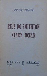 Andrzej Chciuk • Rejs do Smithton. Stary ocean