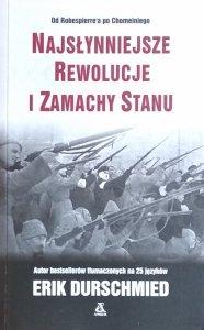 Erik Durschmied • Najsłynniejsze rewolucje i zamachy stanu