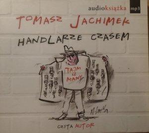 Tomasz Jachimek • Handlarze czasem [audiobook]