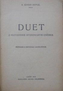 Arthur Conan Doyle • Duet z przygodnie stosowanym chórem [1914]