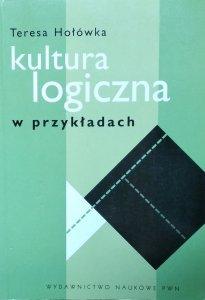 Teresa Hołówka • Kultura logiczna w przykładach