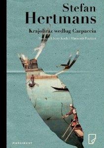 Stefan Hertmans • Krajobraz według Carpaccia