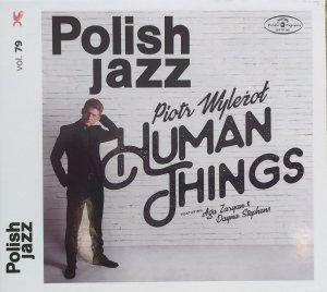 Piotr Wyleżoł • Human Things • CD
