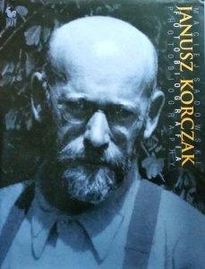 Maciej Sadowski • Janusz Korczak. Fotobiografia