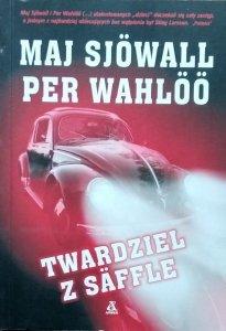 Per Wahloo, Maj Sjowall • Twardziel z Säffle
