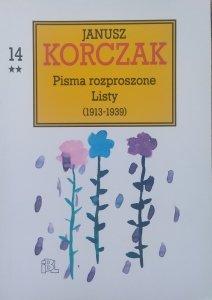 Janusz Korczak • Pisma rozproszone. Listy 1913-1939