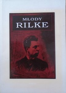Barbara L. Surowska • Młody Rilke