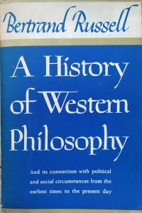 Bertrand Russell • A History of Western Philosophy