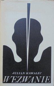Julian Kawalec • Wezwanie [dedykacja autora]