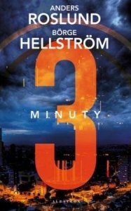 Anders Roslund, Borge Hellstrom • 3 minuty