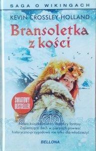 Kevin Crossley-Holland • Bransoletka z kości