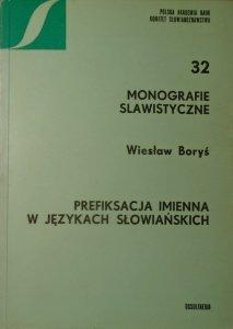 Wiesław Boryś • Prefiksacja imienna w językach słowiańskich