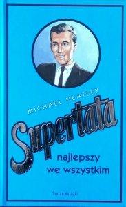 Michael Heatley • Supertata