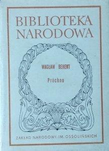 Wacław Berent • Próchno