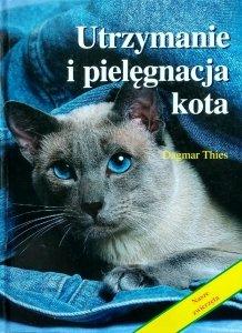 Dagmar Thies • Utrzymanie i pielęgnacja kota