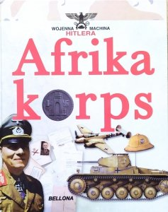 Juan Vazquez Garcia • Afrikakorps. Żołnierze Rommla