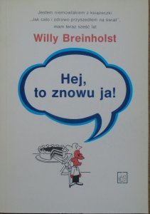 Willy Breinholst • Hej, to znowu ja!