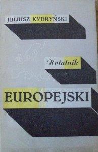 Juliusz Kydryński • Notatnik europejski [dedykacja autora]