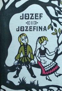 Jacob Grimm, Wilhelm Grimm • Józef i Józefina