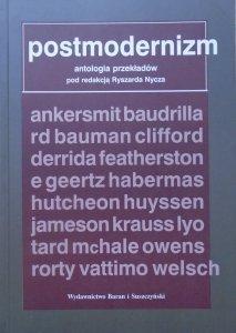 red. Ryszard Nycz • Postmodernizm. Antologia przekładów [Derrida, Rorty, Baudrillard, Lyotard]